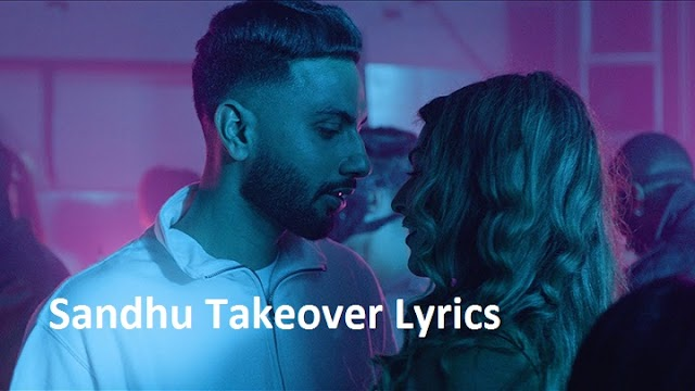 Sandhu Takeover Lyrics & Video | Navaan Sandhu | Punjabi Song