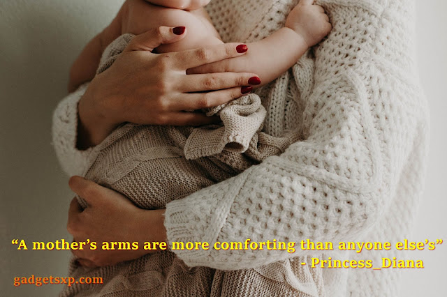 A mother's arms are more comforting than anyone else's