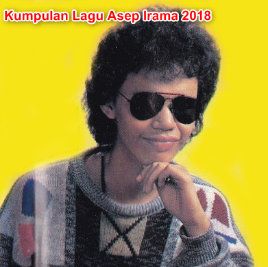 download Lagu Asep Irama Mp3