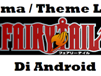 Kumpulan Tema / Theme Line Anime Fairy Tail Di Android
