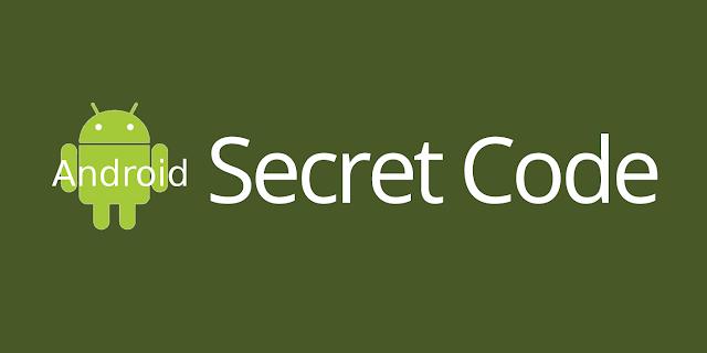 5 Kode Rahasia Di Android Yang Wajib Kamu Ketahui