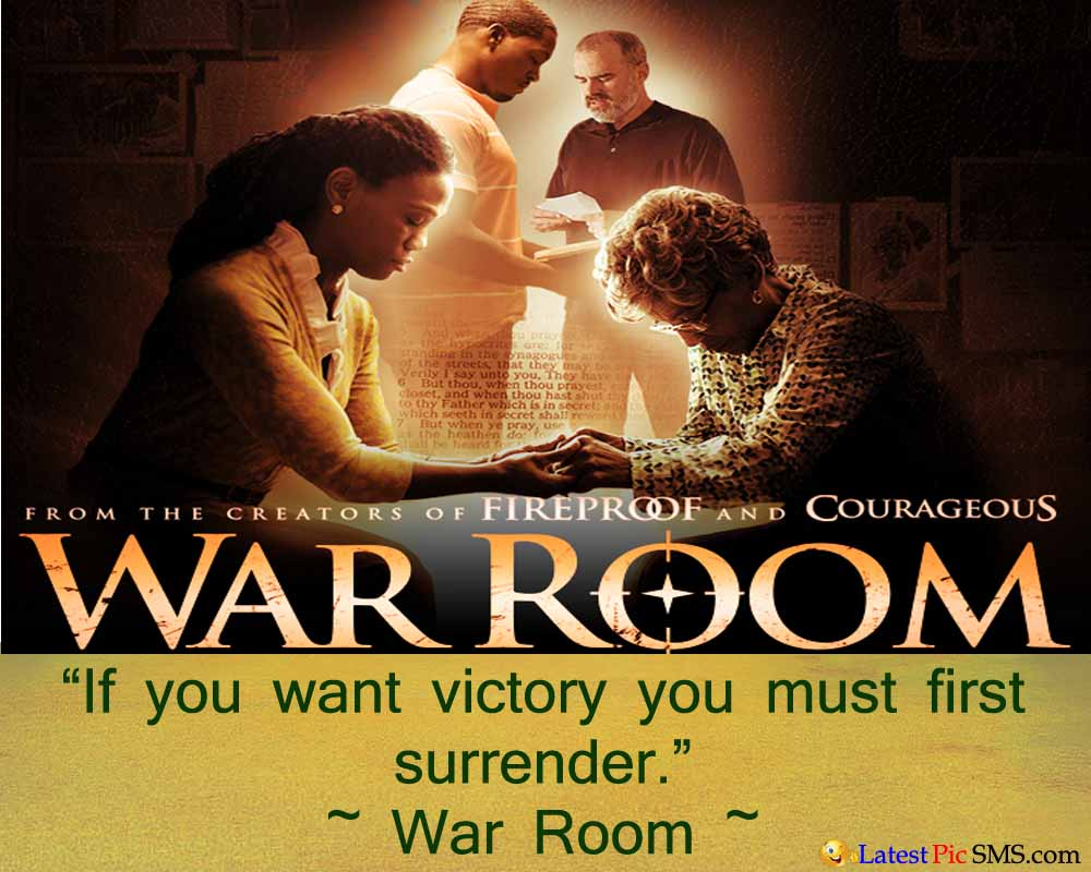 war room movie best thought - SMS of The Day in English with Pictures for Whatsapp & Facebook