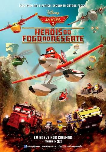 Download Aviões 2: Heróis do Fogo ao Resgate Dublado