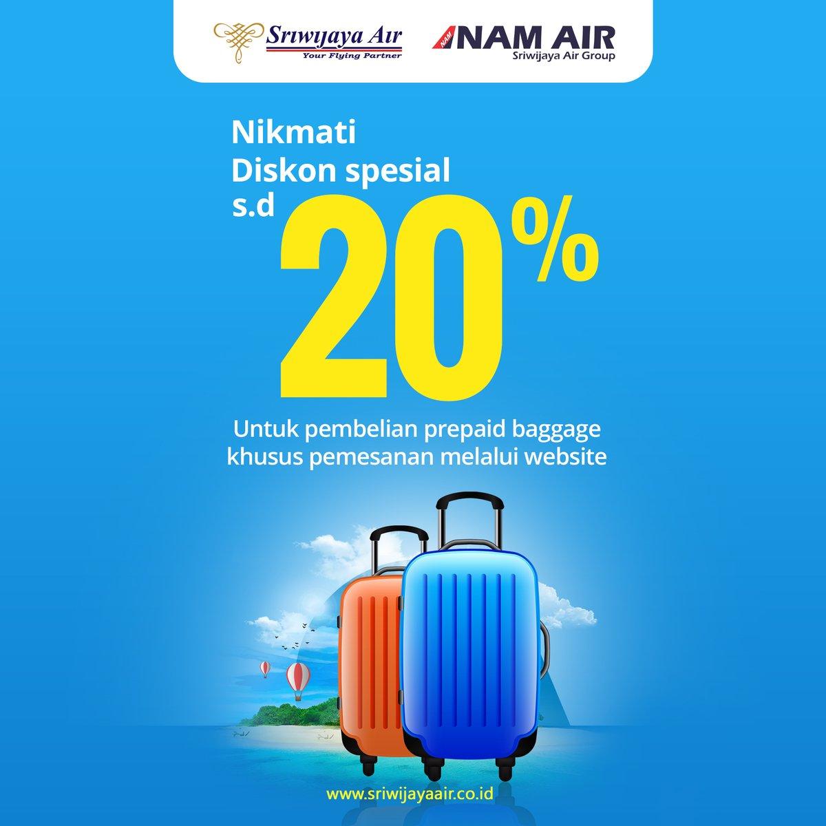#SriwijayaAir - Promo Free Baggage Allowance & Diskon Spesial 20% Prepaid Baggage