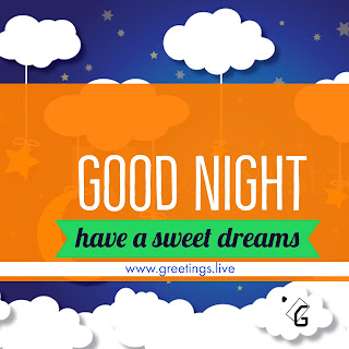 Have a sweet dreams Good-Night-Messages-greetings-live-2018