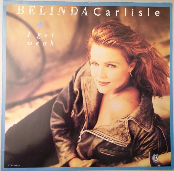 Sucessos De Sempre Belinda Carlisle I Get Weak