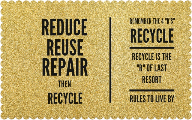 Reduce, Reuse, Repair, then Recycle