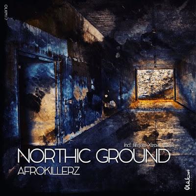 AfroKillerz - Northic Ground