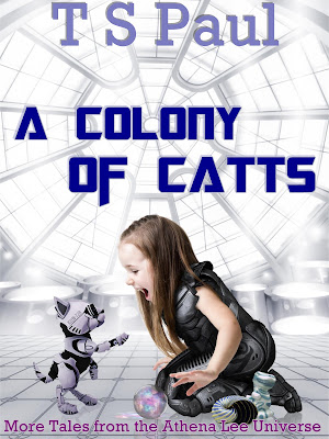 https://www.amazon.com/Colony-CATTs-Tales-Athena-Universe-ebook/dp/B01KWQWP4A/ref=sr_1_1?ie=UTF8&qid=1472013701&sr=8-1&keywords=a+colony+of+catts
