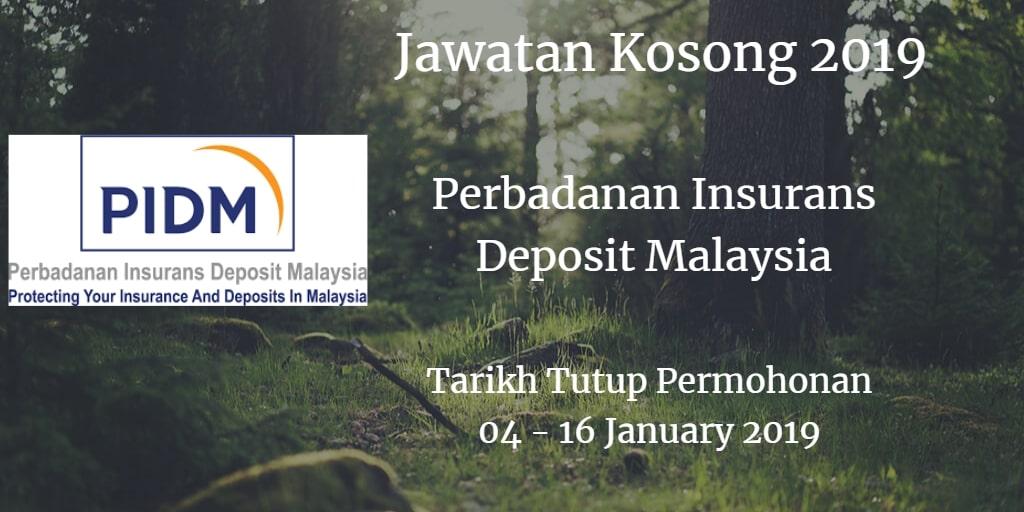 Jawatan Kosong PIDM 04 - 16 January 2019