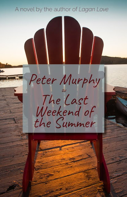 The Last Weekend of the Summer by Peter Murphy