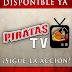 Estrena Piratas TV
