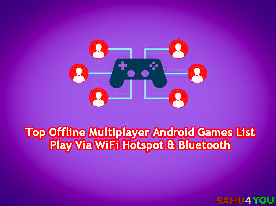 Top Offline Multiplayer Android Games List Play Via Wifi