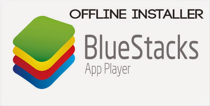 Bluestak Offline Installer