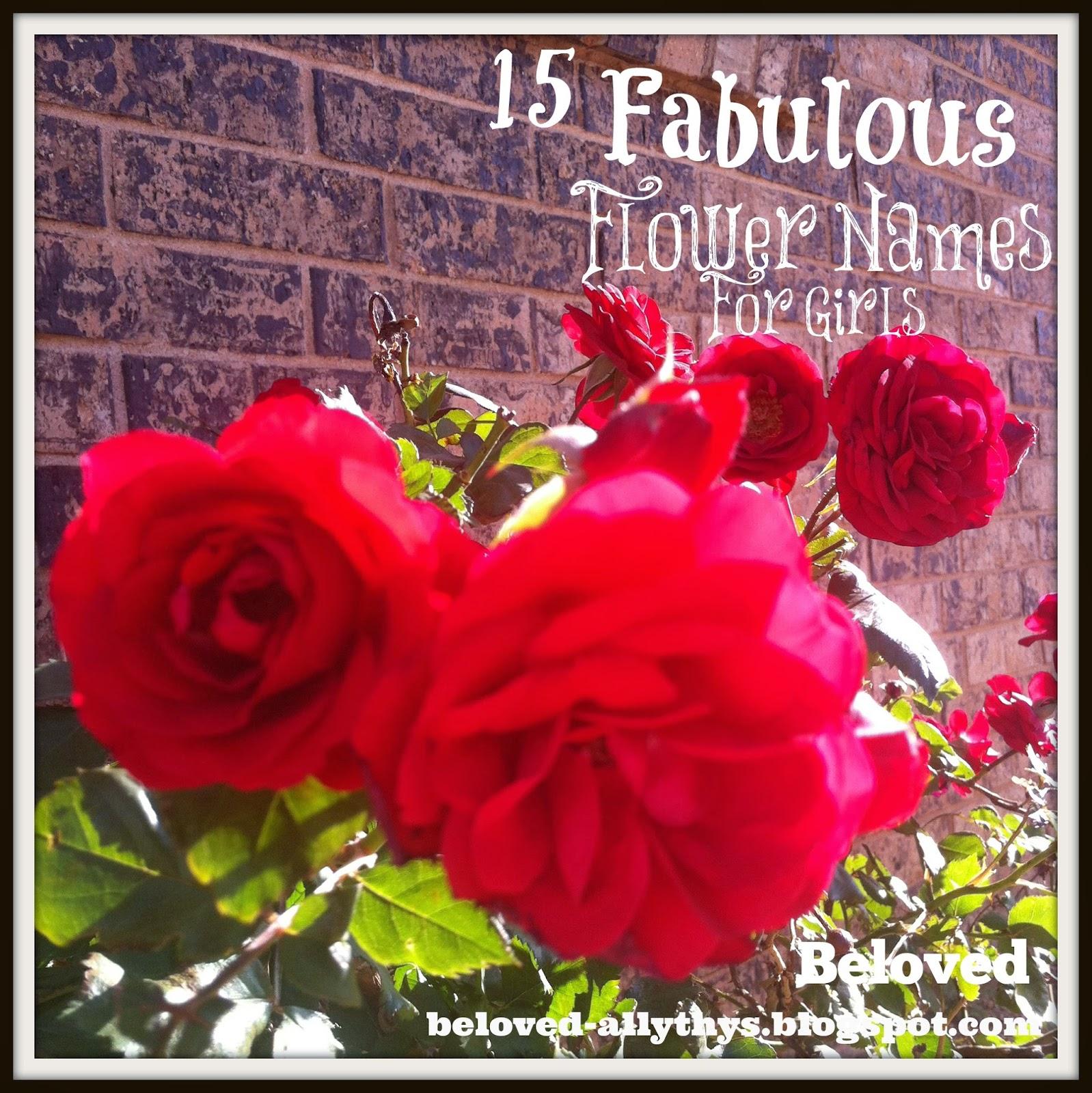 Beloved Baby Names: Fifteen Fantastic Flower Names For Girls
