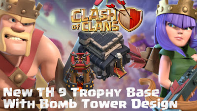 Base Trophy TH 9 COC Update Bomb Tower Terbaru 2017