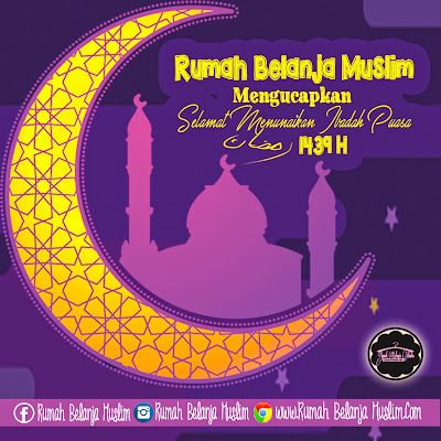 Selamat Menunaikan Ibadah Puasa Ramadhan 1439 H