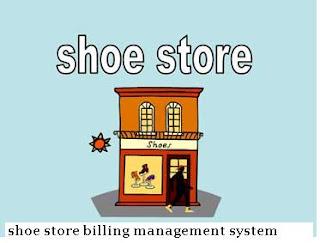 Shoe Store Billing Management System Project Report