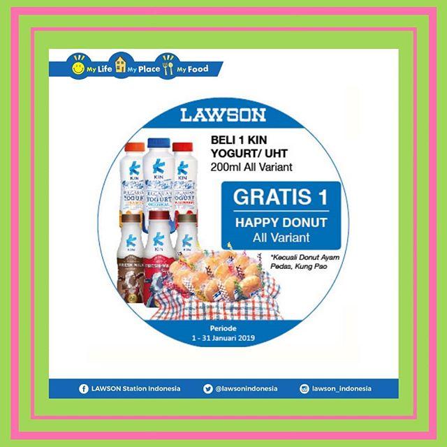 #Lawson - #Promo Beli 1 KIN Yogurt/UHT Gratis 1 Happy Donut All Variant (s.d 31 Jan 2019)