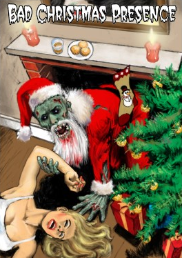 Christmas Zombie Santa.Don T Stand There Gawping Zombie Santa Claus Is Comin To Town