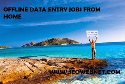 Offline data entry jobs and offline data entry work from home