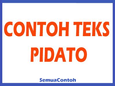 2 Contoh Teks Pidato Persuasif Singkat Bahasa Indonesia Semuacontoh