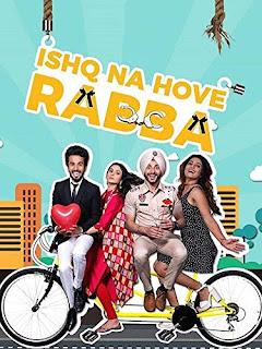 Ishq Na Hove Rabba 2018 Punjabi Movie HDRip | 720p | 480p