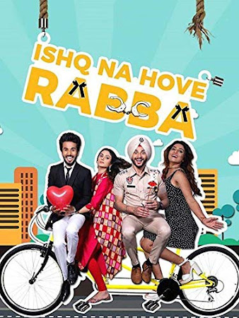 Poster Of Pollywood Movie Ishq Na Hove Rabba 2018 300MB HDRip 480P Full Punjabi Movie