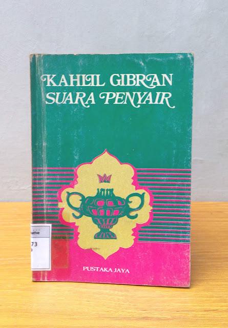 SUARA PENYAIR, Kahlil Gibran
