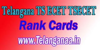 Telangana TS ECET TSECET 2017 Rank Cards Download