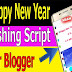 Happy New Year Wishing Script For Blogger Free