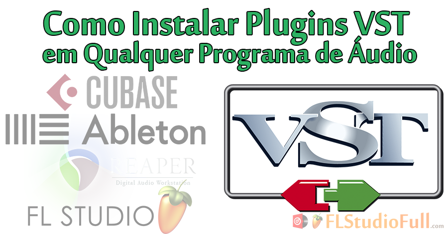 Como Instalar Plugins VST em Qualquer Programa de Áudio (Software DAW / FL Studio/Cubase/Reaper)