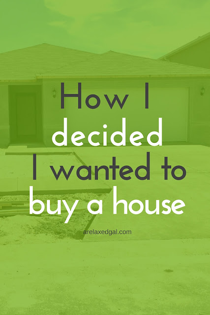 If you're considering buying a house first check out these four questions that help you make up your mind. | arelaxedgal.com