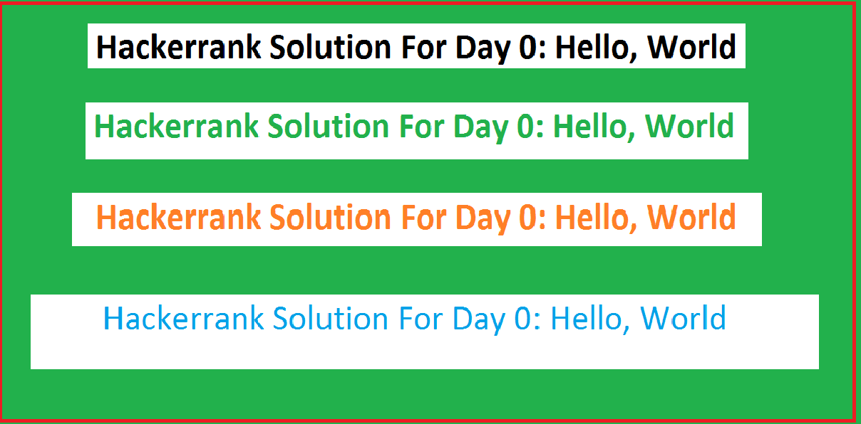 Hackerrank Solution For Day 0: Hello, World