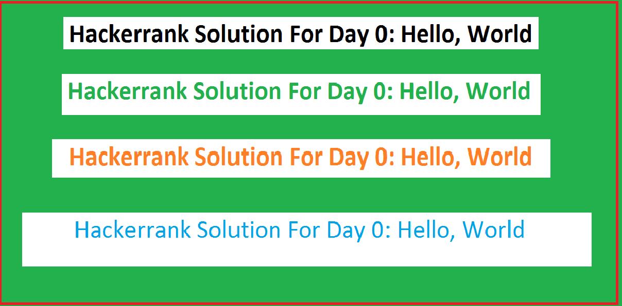 Hackerrank Solution For Day 0: Hello, World