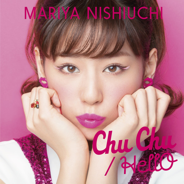 [Single] 西内まりや – Chu Chu / HellO (2016.05.25/MP3/RAR)