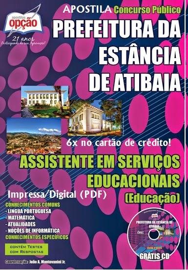 Apostila Prefeitura da Estancia de Atibaia Assistente em Serviços Educacionais Educação