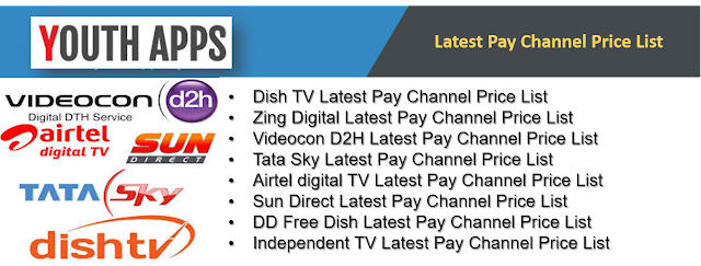 Latest All Pay Channel Price List as on 1.1.2019 as per TRAI - Youth Apps