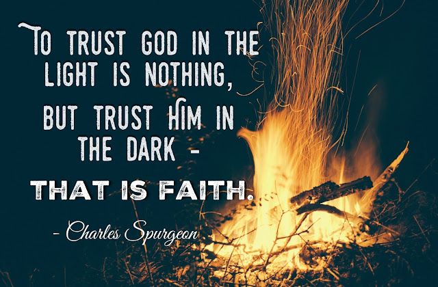Trust God in the dark