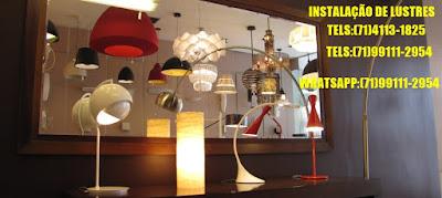 Instalação de Luminarias em Salvador e Lauro de Freitas-BA-71-4113-1825