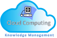 Cloud Computing and Knowledge Management