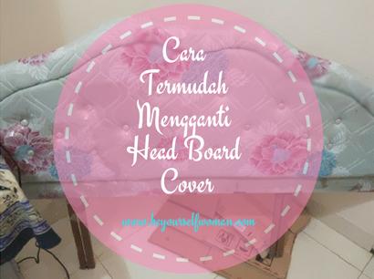 DIY Mengganti Head Board Cover Dengan Cara Paling Mudah