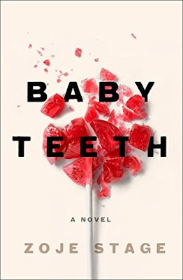 Baby Teeth, Zoja Stage, Book Review, InToriLex