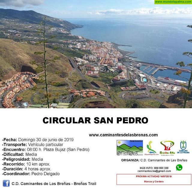 Caminantes de Las Breñas, Domingo 30 de Junio: Circular San Pedro