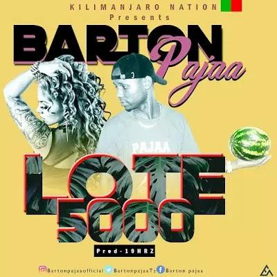 Download Audio | Barton Pajaa - Lote5000