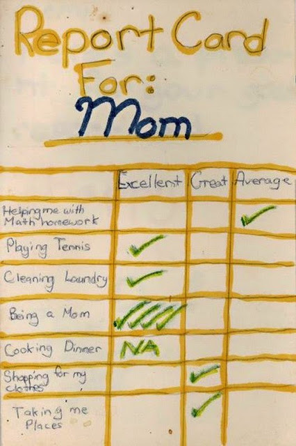 handmade Report card for Mom from son Helping with math homework Average Taking me places Great Being a mom Excellent. marchmatron.com