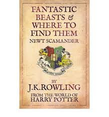 JK Rowling Fantastic Beasts and Where to Find Them book