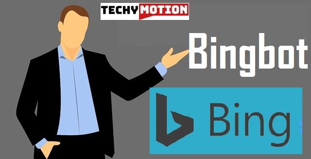 Bingbot क्या है? और यह कैसे काम करता है!