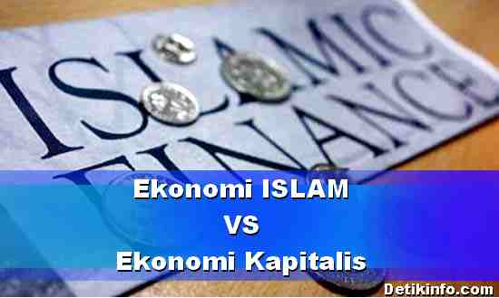 Ekonomi Islam dan Ekonomi Kapitalis, Perbedaan Serta Kekurangan Kelebihannya