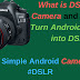 What is DSLR in Camera and How to Turn Android Phone into DSLR in Hindi